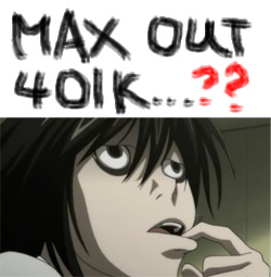 Question 401k like L would from Death Note